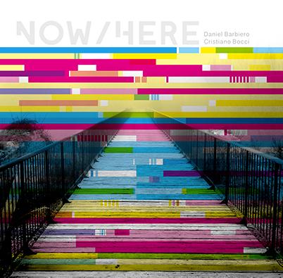 Barbiero/Bocci – Now/here